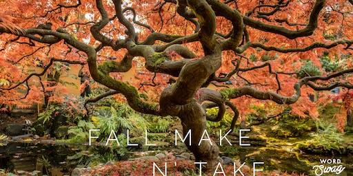 Fall Make n' Take