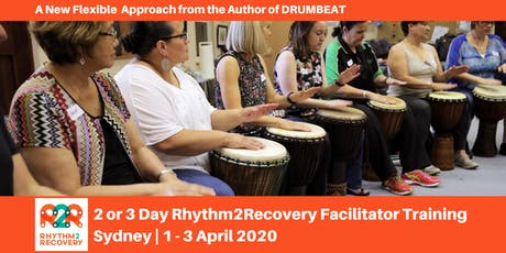 Rhythm2Recovery Facilitator Training | Sydney | 1 - 3 April 2020 tickets