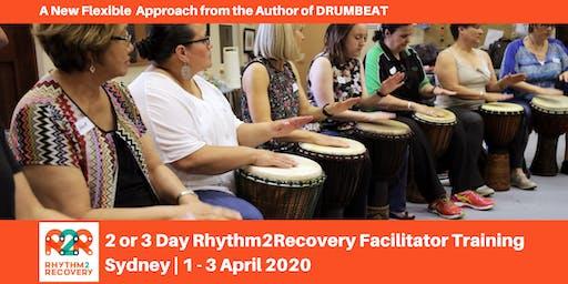 Rhythm2Recovery Facilitator Training   Sydney   1 - 3 April 2020