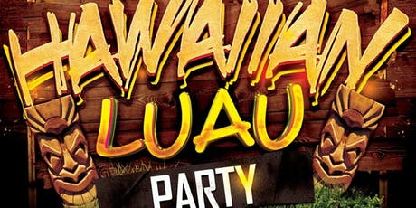 Hawaiian Luau Party @ Fiction(18+)/Fri -Oct18/1000+ guests tickets