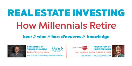 Real Estate Investing: How Millennials Retire