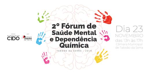 2º Fórum de Saúde Mental e Dependência Química