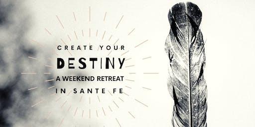 Create Your Destiny: A Weekend Retreat
