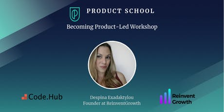 Becoming Product-Led Workshop by ReinventGrowth Founder tickets