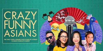 """Crazy Funny Asians"" Comedy Night"