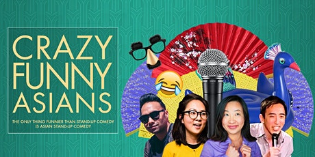 "POSTPONED: ""Crazy Funny Asians"" Comedy Night tickets"