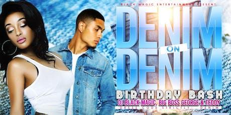 Denim on Denim / Birthday Bash tickets