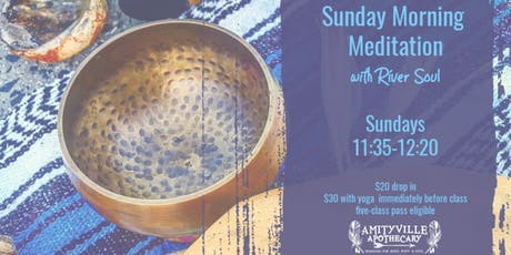 Sunday Meditation with River Soul tickets