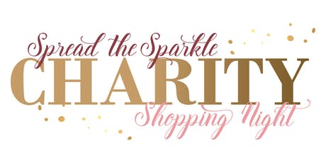 Spread The Sparkle - Charity Shopping Night tickets