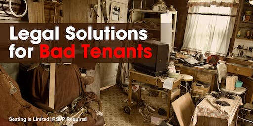 Legal Solutions for Bad Tenants (OAK)