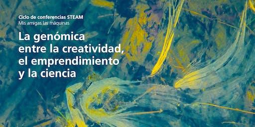 La genómica entre la creatividad, el emprendimiento y la ciencia