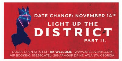 NEW DATE: Light Up the District Pt. 2