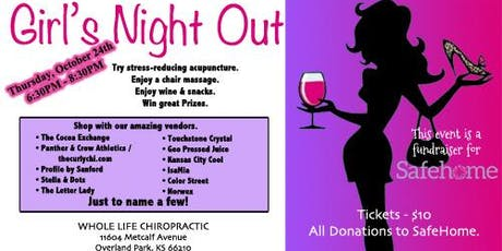 Whole Life Chiropractic Girls Night Out Fundraiser for SafeHome tickets
