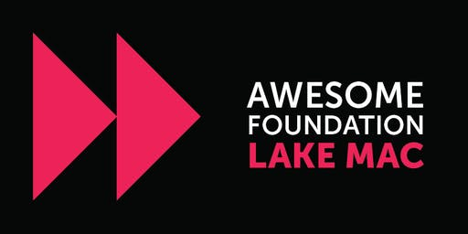 Awesome Lake Mac - Open to the Public Pitch event