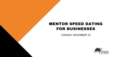 Mentor Speed Dating for Businesses - Launceston