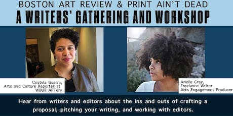 A Writers' Gathering and Workshop with Boston Art Review & Print Ain't Dead tickets
