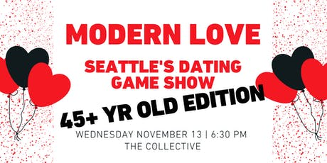 Modern Love: Seattle's Dating Game Show — 45+ YR OLD EDITION tickets