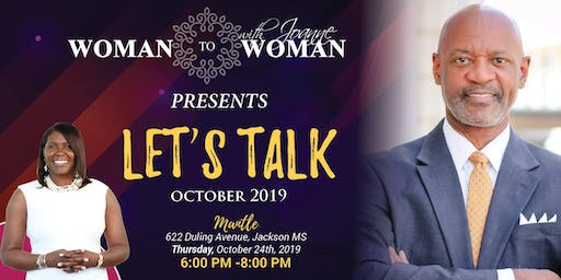 Woman To Woman With Joanne Presents Let's Talk Session October 2019