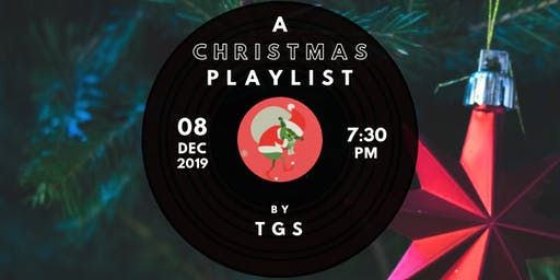 A Christmas Playlist by TGS