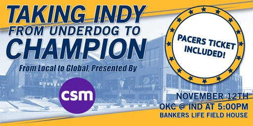 YPCI: Taking Indy from Underdog to Champion, pres. by CSM