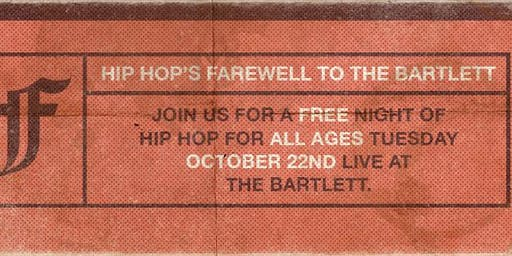 Hip Hop's Farewell To The Bartlett