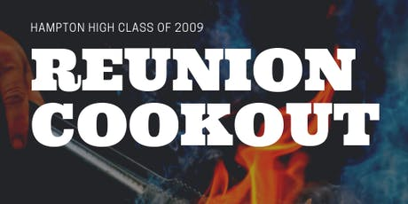 Hampton High School 10 Year Reunion Cookout tickets