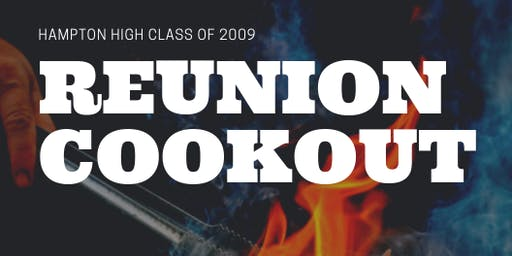Hampton High School 10 Year Reunion Cookout