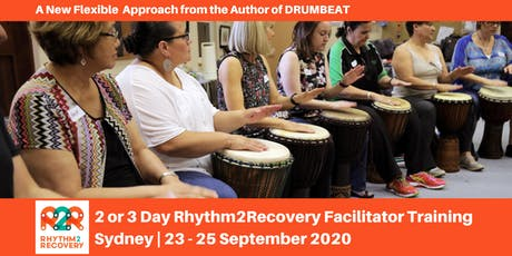 Rhythm2Recovery Facilitator Training | Sydney 23rd - 25th September 2020 tickets