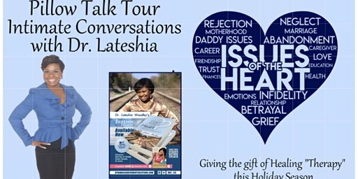 Issues of the Heart Pillow Talk Tour Intimate Conversations with Dr. Teshia
