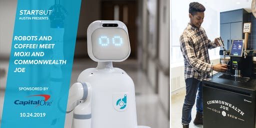 Robots and Coffee! Meet Moxi and Commonwealth Joe