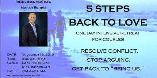 5 Steps Back to Love 1 Day Couples Intensive Retreat