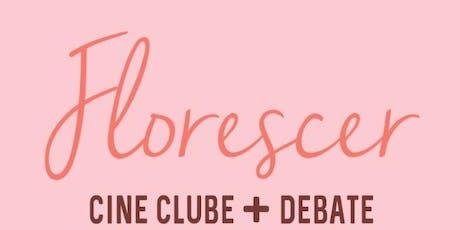 Cine Clube Florescer tickets