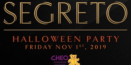 Segreto - Halloween Party Fundraiser for CHEO tickets