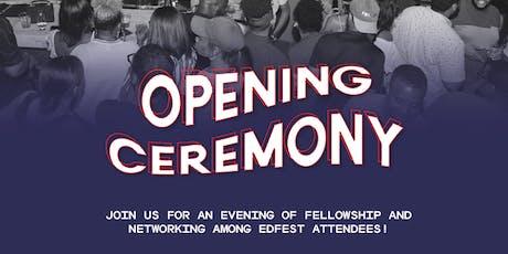 EdFest Opening Ceremony tickets