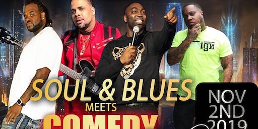 Soul & Blues Meets Comedy