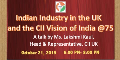 Indian Industry in the UK and the CII Vision of India @75 tickets