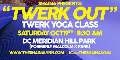 Twerk Out Twerk Yoga Tour tickets