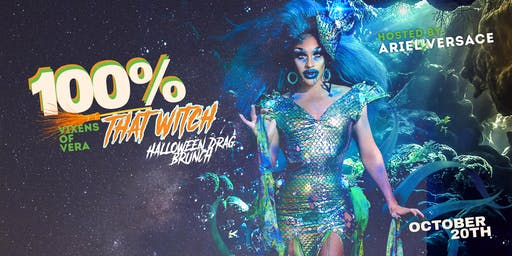 100% That Witch - Halloween Drag Brunch