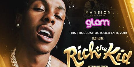 RICH THE KID Live MANSION Costa Mesa! Feat: Hit song: PLUG WALK! tickets