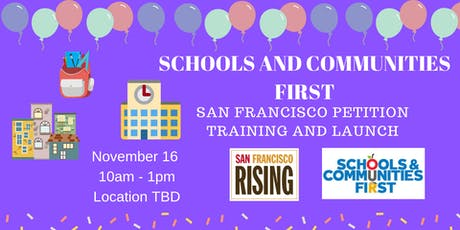 SF! Get Schools and Communities First on the Ballot! tickets