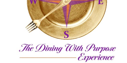 The Dining With Purpose Experience
