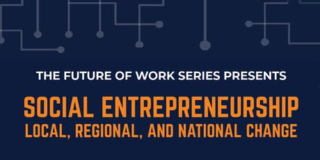 Social Entrepreneurship - UC Davis Future of Work Series tickets