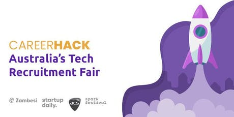Career Hack: Australia's Tech Recruitment Fair tickets