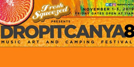 DropItCanYa Music and ART Festival 8 at The Canoe Outpost on Little Manatee River tickets