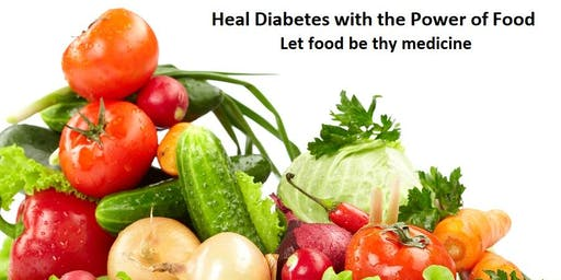 Heal Diabetes with the Power of Food