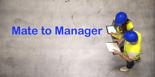 Mate to Manager