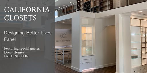 California Closets Designing Better Lives Panel