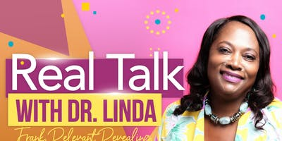 Real Talk with Dr. Linda
