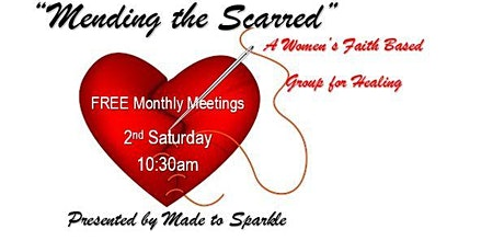 Mending the Scarred - Women's Faith Based Event tickets