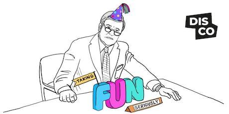 DISCO: Taking Fun Seriously tickets